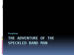 The Adventure of the Speckled Band Man
