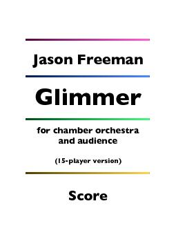 for chamber orchestra and audience  (15-player version)