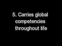 5. Carries global competencies throughout life