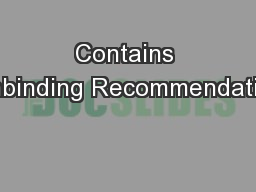 Contains Nonbinding Recommendations