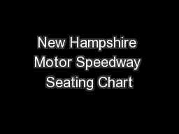 New hampshire motor speedway seating chart pdf document for Charlotte motor speedway phone number