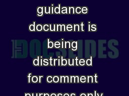 This guidance document is being distributed for comment purposes only.