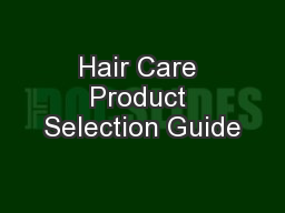 Hair Care Product Selection Guide