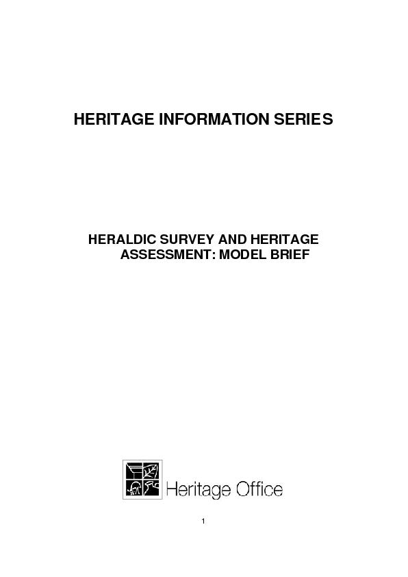 HERITAGE INFORMATION SERIES       HERALDIC SURVEY AND HERITAGE ASSESS