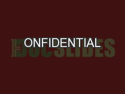 ONFIDENTIAL