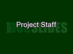 Project Staff PowerPoint PPT Presentation
