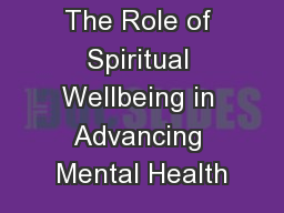 The Role of Spiritual Wellbeing in Advancing Mental Health