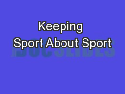Keeping Sport About Sport