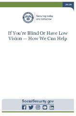 If You Are Blind Or Have Low Vision How We Can Help  Contact Social Security Visit our website Our website www