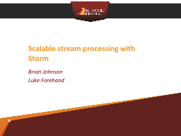 Scalable stream processing with Storm