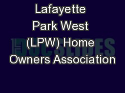Lafayette Park West (LPW) Home Owners Association