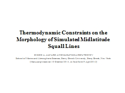 Thermodynamic Constraints on the Morphology of Simulated