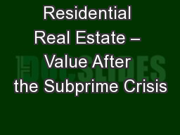 Residential Real Estate – Value After the Subprime Crisis