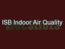 ISB Indoor Air Quality PowerPoint PPT Presentation