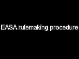 EASA rulemaking procedure PowerPoint PPT Presentation