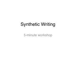 Synthetic Writing