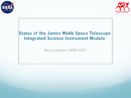 Status of the James Webb Space Telescope PowerPoint PPT Presentation