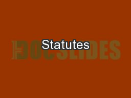 Statutes PowerPoint PPT Presentation