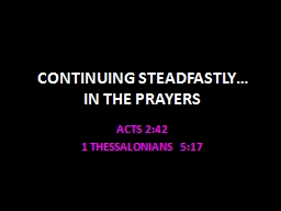 CONTINUING STEADFASTLY�