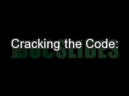 Cracking the Code: