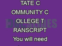 OW TO A CQUIRE Y OUR U NOFFICIAL OLUMBUS S TATE C OMMUNITY C OLLEGE T RANSCRIPT You will need to access CougarWeb to view and print your unofficial transcript
