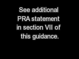 See additional PRA statement in section VII of this guidance.