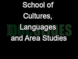 School of Cultures, Languages and Area Studies
