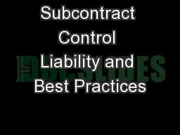 Subcontract Control Liability and Best Practices