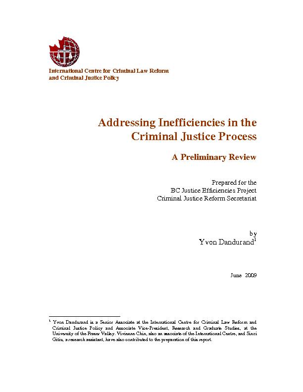 Addressing Inefficiencies in the Criminal Justice ProcessA Preliminary