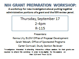 NIH GRANT PREPARATION WORKSHOP: