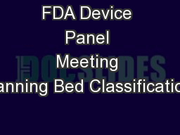 FDA Device Panel Meeting Tanning Bed Classification PowerPoint Presentation, PPT - DocSlides