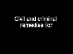 Civil and criminal remedies for