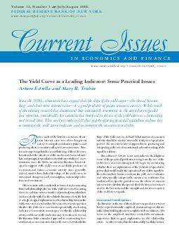 The Yield Curve as a Leading Indicator Some Practical Issues Arturo Estrella and Mary R