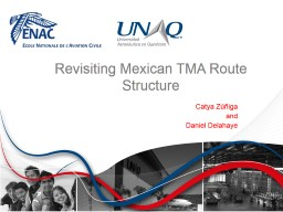 Revisiting Mexican TMA Route Structure