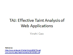 TAJ: Effective Taint Analysis of Web Applications PowerPoint PPT Presentation