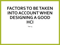 Factors to be taken into account when designing a good HCI