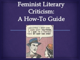 feminism and literary criticism William shakespeare - feminist criticism and gender studies: feminist and gender-study approaches to shakespeare criticism made significant gains after 1980.