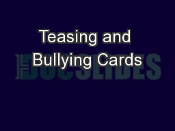 Teasing and Bullying Cards