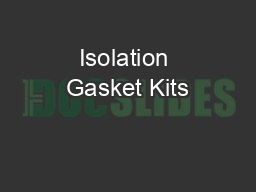 Isolation Gasket Kits