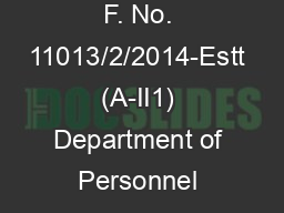 F. No. 11013/2/2014-Estt (A-II1) Department of Personnel & Training OF