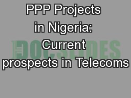 PPP Projects in Nigeria: Current prospects in Telecoms