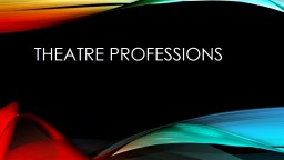 Theatre PowerPoint PPT Presentation