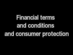 Financial terms and conditions and consumer protection