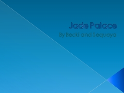 Jade Palace PowerPoint PPT Presentation