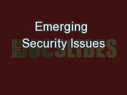 Emerging Security Issues