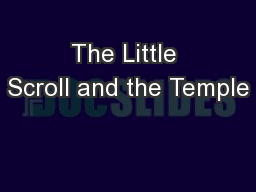 The Little Scroll and the Temple