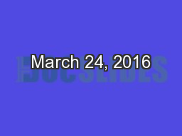 March 24, 2016