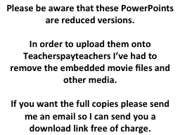 Please be aware that these