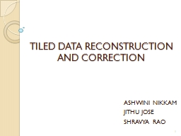 TILED DATA RECONSTRUCTION AND CORRECTION