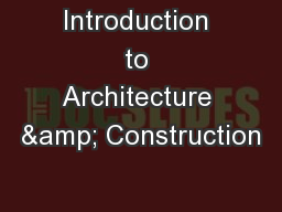 Introduction to Architecture & Construction